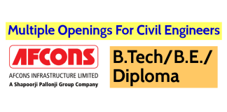 Multiple Openings For Civil Engineers Afcons Infrastructure Limited B.TechB.E.Diploma