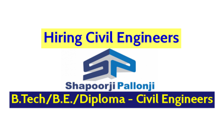 Shapoorji Pallonji Groups Hiring Civil Engineers B.TechB.E.Diploma - Civil Engineers