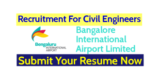 Bangalore International Airport Limited Hiring Civil Engineers Submit Your Resume Now