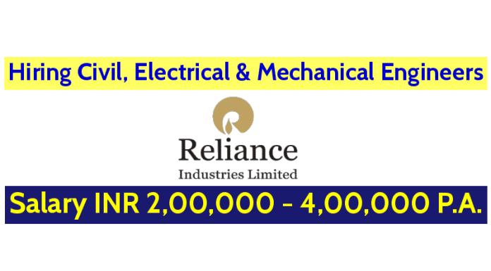 Reliance Jio Infocomm Ltd Hiring Civil, Electrical & Mechanical Engineers Salary INR 2,00,000 - 4,00,000 P.A.