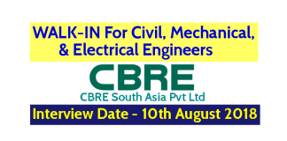 CBRE South Asia Pvt Ltd WALK-IN For Civil, Mechanical, & Electrical Engineers Interview Date - 10th August 2018
