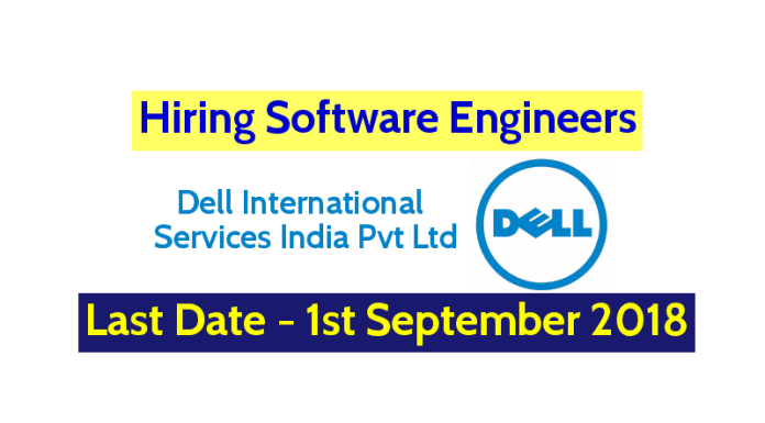 Dell International Services India Pvt Ltd Hiring Software Engineers Last Date - 1st September 2018