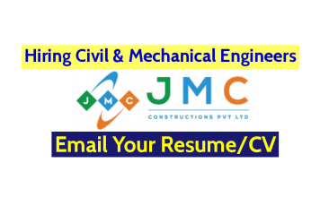 JMC Constructions Pvt Ltd Hiring Civil & Mechanical Engineers Email Your ResumeCV