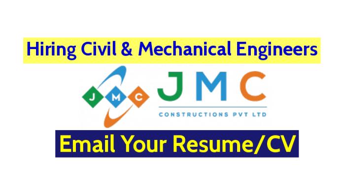 JMC Constructions Pvt Ltd Hiring Civil & Mechanical Engineers Email Your ResumeCV