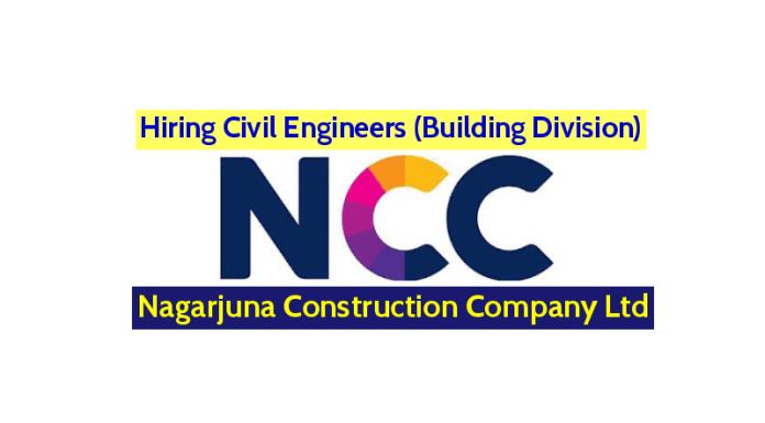 Nagarjuna Construction Company Ltd Hiring Civil Engineers (Building Division)