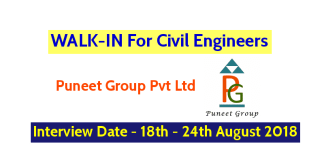WALK-IN For Civil Engineers (General Managers) Puneet Group Pvt Ltd