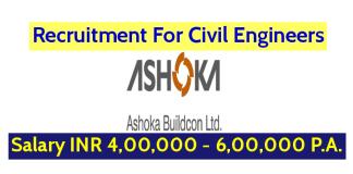 Ashoka Buildcon Ltd Recruitment For Civil Engineers Salary INR 4,00,000 - 6,00,000 P.A.