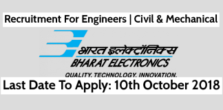 BEL Jobs Bharat Electronics Limited Recruitment For Engineers Civil & Mechanical Last Date 10th Oct 2018