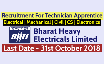 BHEL Recruitment 2018 Recruitment For Technician Apprentice Electrical Mechanical Civil CS Electronics Last Date 31/10/2018