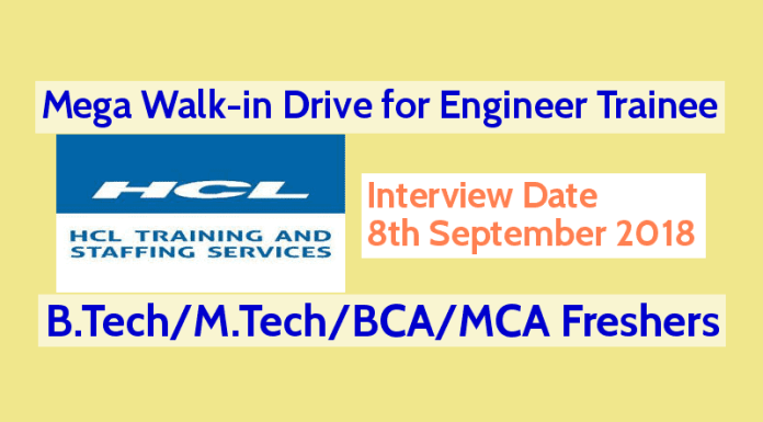 HCL Mega Walk-in Drive for Engineer Trainee B.TechM.TechBCAMCA Freshers 8th Sep 2018