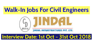 Jindal Infrastructures Pvt Ltd Walk-In Jobs For Civil Engineers Interview Date 1st October - 31st October 2018