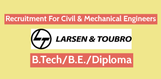 Larsen & Toubro Recruitment For Civil & Mechanical Engineers B.TechB.E.Diploma