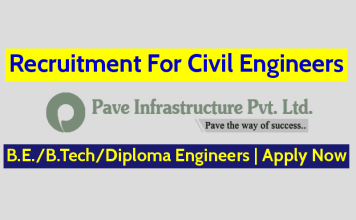 Pave Infrastructure Private Limited Recruitment For Civil Engineers B.E.B.TechDiploma Engineers