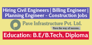 Pave Infrastructure Pvt Ltd Hiring Civil Engineers Billing Engineer Planning Engineer - Construction Jobs