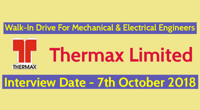 Thermax Limited Walk-In Drive For Mechanical & Electrical Engineers Interview Date - 7th October 2018