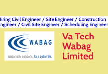 Va Tech Wabag Limited Hiring Civil Engineer Site Engineer Construction Engineer Civil Site Engineer Scheduling Engineer