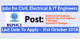 BSPHCL Recruitment - Jobs for the Post Of Assistant Civil, Electrical & IT Engineers Last Date 31-10-2018