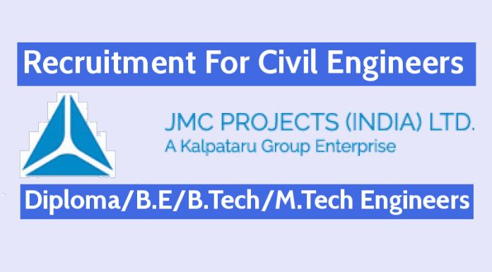 JMC Projects (India) Ltd Recruitment For Civil Engineers -Diploma B.E B.Tech M.Tech Engineers