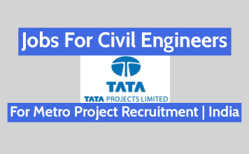 Jobs For Civil Engineers In TATA Projects Ltd For Metro Project Recruitment India