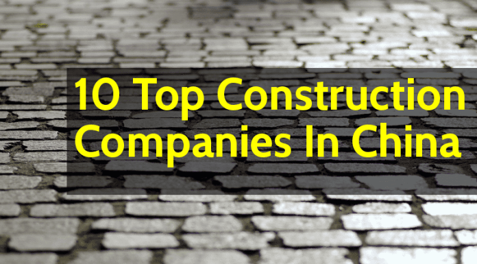 List Of 10 Top Construction Companies In China