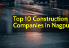 List Of Top 10 Construction Companies In Nagpur