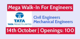 Mega Walk-In For Engineers 14th October Openings 100 Civil & Mechanical Engineers Tata Projects Limited