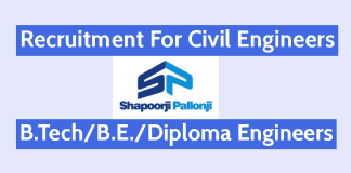 Recruitment For Civil Engineers B.TechB.E.Diploma Shapoorji Pallonji And Company Pvt Ltd