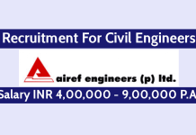 Airef Engineers (P) Ltd Recruitment For Civil Engineers Salary INR 4,00,000 - 9,00,000 P.A.