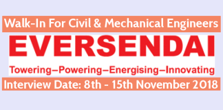 Eversendai Construction Pvt Ltd Walk-In For Civil & Mechanical Engineers 8th - 15th November 2018