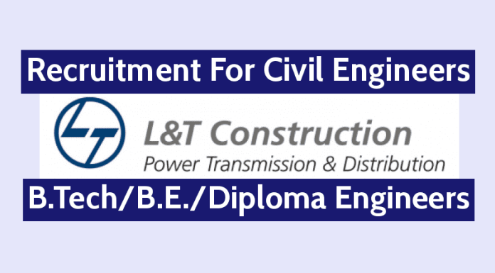 L&T ECC Recruitment For Civil Engineers B.TechB.E.Diploma Engineers