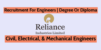 Reliance Industries Recruitment For Engineers Civil, Electrical, & Mechanical Degree Or Diploma