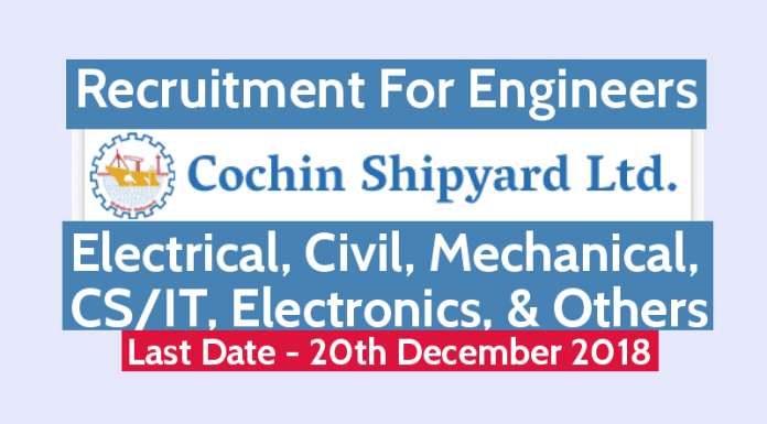 CSL Recruitment For Engineers Electrical, Civil, Mechanical, CSIT, Electronics, & Others Last Date - 20122018