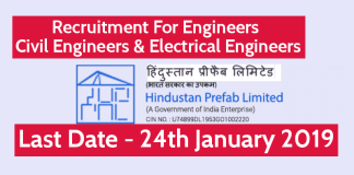 Hindustan Prefab Ltd Recruitment For Engineers - Civil Engineers & Electrical Engineers Last Date - 24th January 2019
