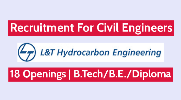 L&T Hydrocarbon Engineering Recruitment For Civil Engineers 18 Openings B.TechB.E.Diploma