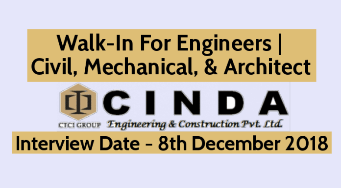 Walk-In For Engineers Civil, Mechanical, & Architect 8th Dec CINDA Engineering & Construction Pvt Ltd