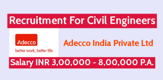 Adecco India Private Ltd Recruitment For Civil Engineers Salary INR 3,00,000 - 8,00,000 P.A.