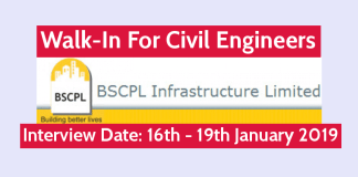 BSCPL Infrastructure Ltd Walk-In For Civil Engineers Interview Date 16th - 19th January 2019