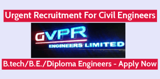 Urgent Recruitment For Civil Engineers GVPR Engineers Ltd B.techB.E.Diploma Engineers