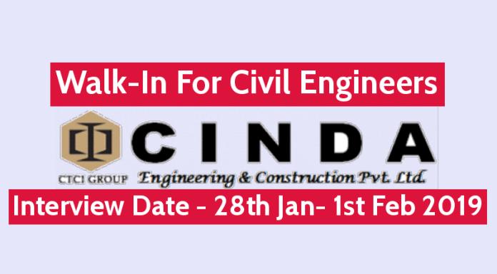 Walk-In For Civil Engineers 28th Jan- 1st Feb 2019 CINDA Engineering & Construction Pvt Ltd