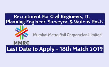 MMRCL Recruitment 2019 For Civil Engineers, IT, Planning Engineer, Surveyor, & Various Posts Last Date - 18th Match 2019