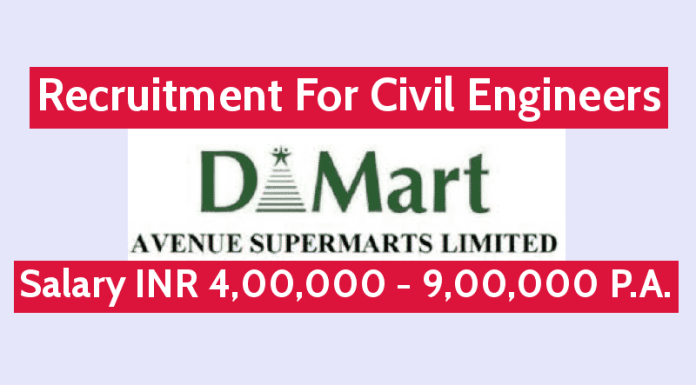 Avenue Supermarts Ltd Recruitment For Civil Engineers Salary INR 4,00,000 - 9,00,000 P.A.