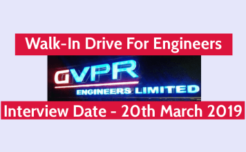 GVPR Engineers Ltd Walk-In For Engineers Sr. EngineersEngineers Required Interview Date - 20th March 2019