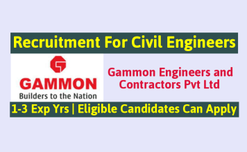 Gammon Recruitment For Civil Engineers 1-3 Exp Years Eligible Candidates Can Apply Now