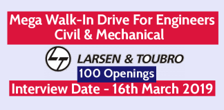 L&T Mega Walk-In Drive For Engineers Civil & Mechanical 100 Openings Interview Date - 16th March 2019