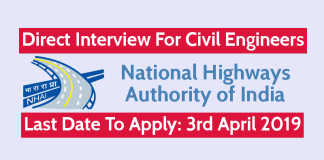 NHAI Recruitment Direct Interview For Civil Engineers Last Date - 3rd April 2019