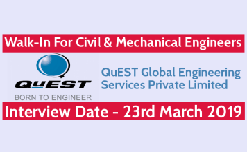 QuEST Walk-In For Civil & Mechanical Engineers Interview Date - 23rd March 2019