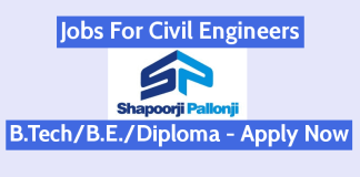 Shapoorji Pallonji Jobs Civil Engineering Jobs B.TechB.E.Diploma - Apply Now