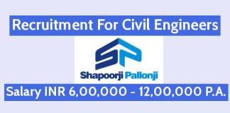 Shapoorji Pallonji Recruitment For Civil Engineers Salary INR 6,00,000 - 12,00,000 P.A.