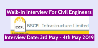 BSCPL Infrastructure Ltd Walk-In For Civil Engineers Interview Date 3rd May - 4th May 2019