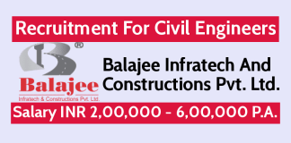 Balajee Infratech Recruitment For Civil Engineers Salary INR 2,00,000 - 6,00,000 P.A.